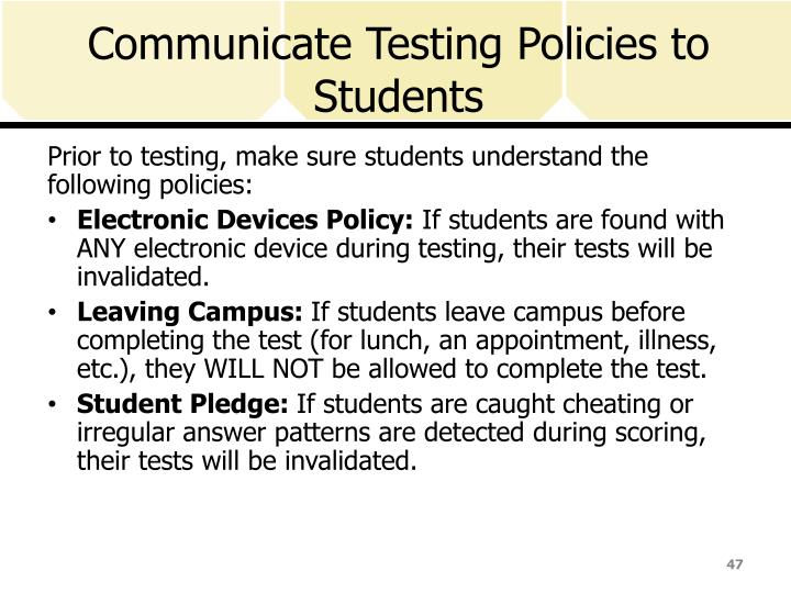 Communicate Testing Policies to Students