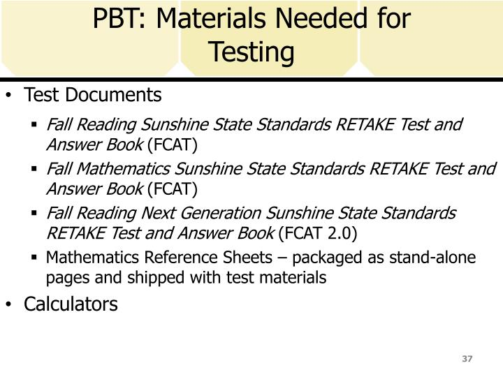 PBT: Materials Needed for Testing