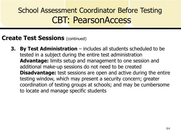 School Assessment Coordinator Before Testing