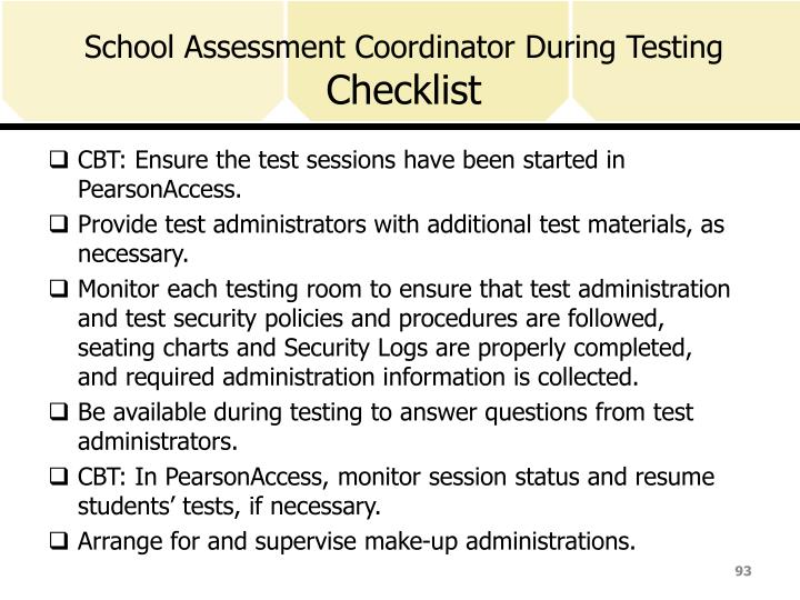 School Assessment Coordinator During Testing