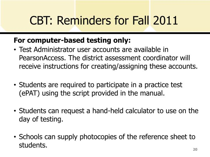 CBT: Reminders for Fall 2011