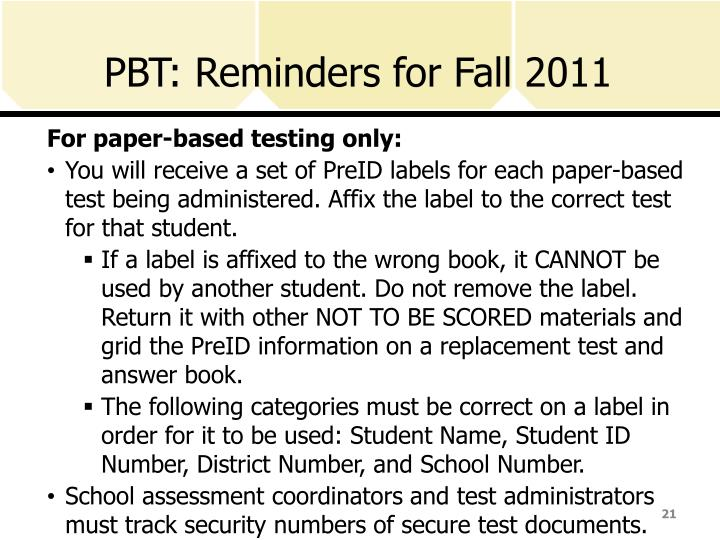 PBT: Reminders for Fall 2011