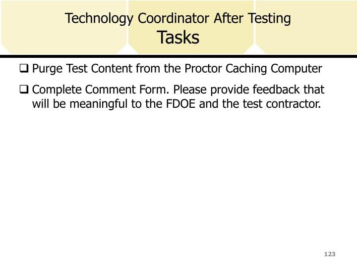 Technology Coordinator After Testing