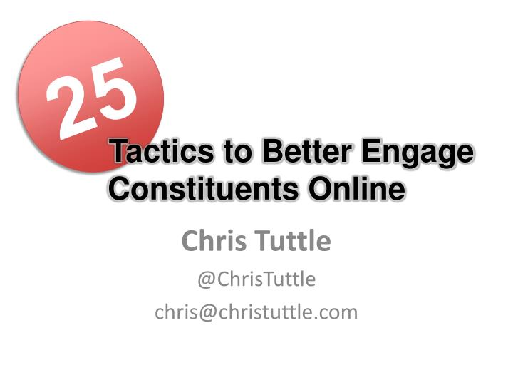 Tactics to better engage constituents online