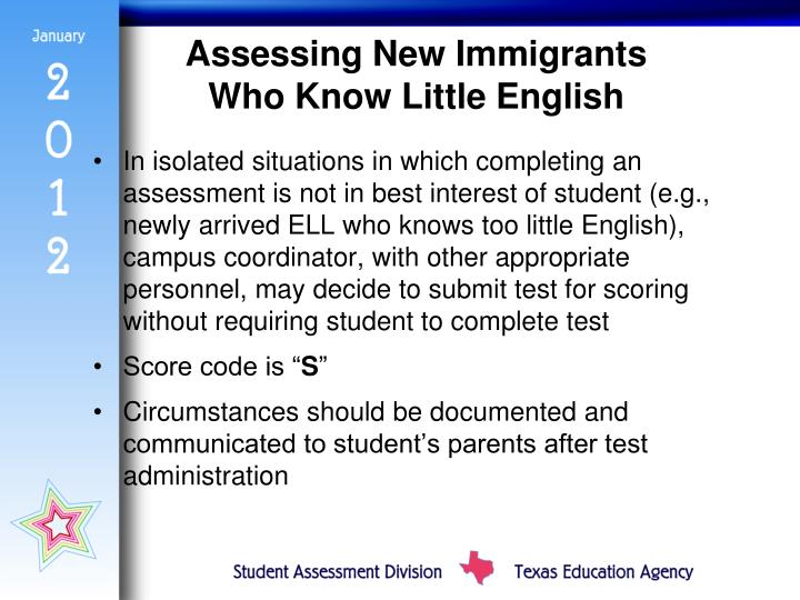 Assessing New Immigrants