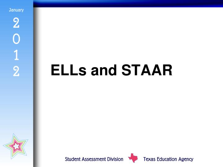 ELLs and STAAR