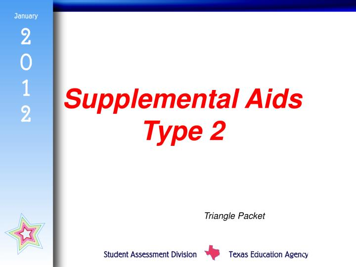 Supplemental Aids Type 2