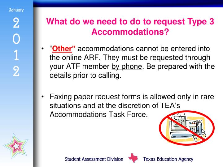 What do we need to do to request Type 3 Accommodations?