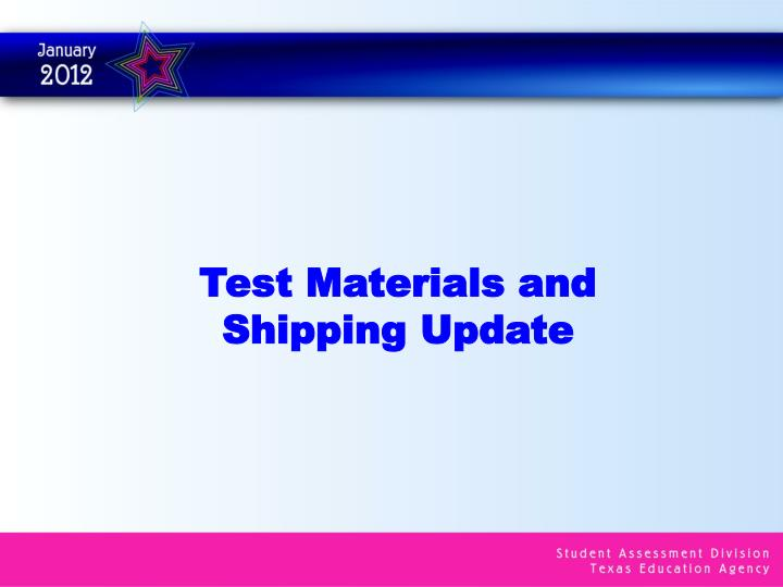 Test Materials and