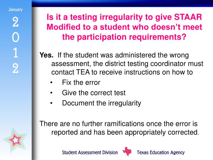 Is it a testing irregularity to give STAAR Modified to a student who doesn't meet the participation requirements?