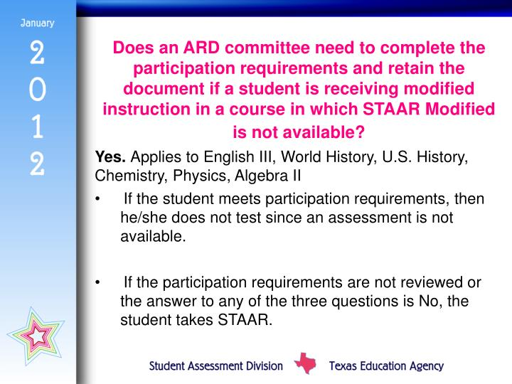 Does an ARD committee need to complete the participation requirements and retain the document if a student is receiving modified instruction in a course in which STAAR Modified is not available?