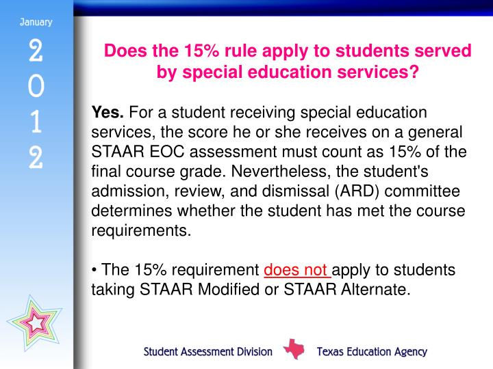 Does the 15% rule apply to students served by special education services?