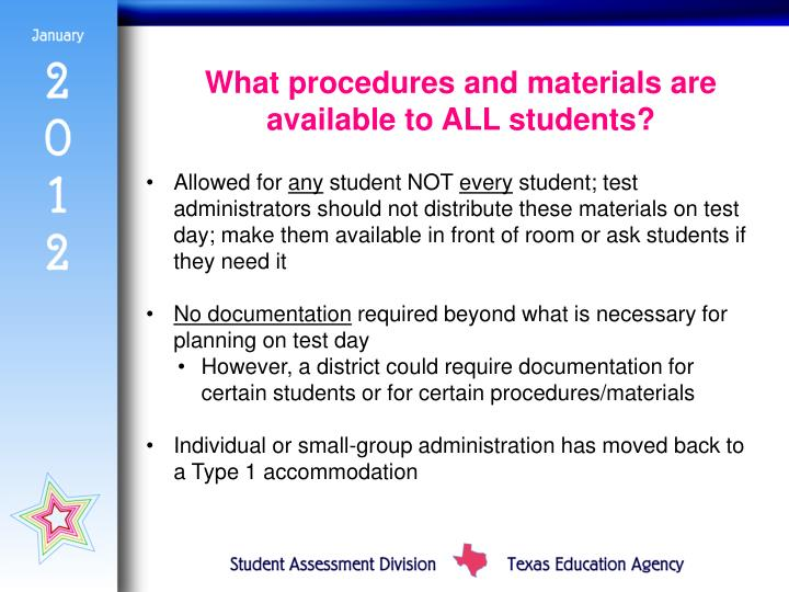 What procedures and materials are available to ALL students?