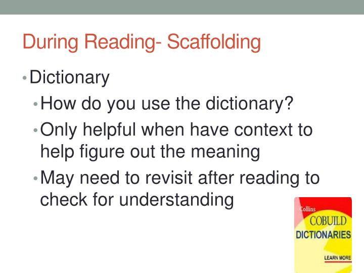 During Reading- Scaffolding