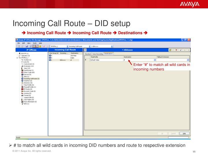 Incoming Call Route – DID setup