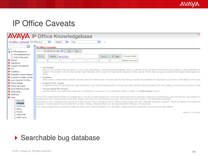 IP Office Caveats