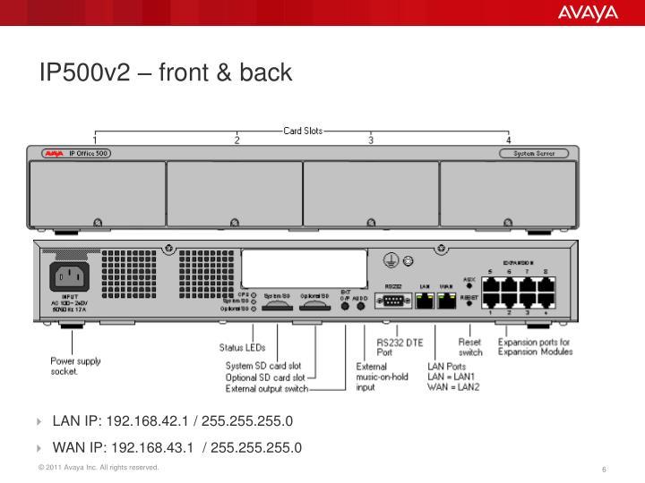 IP500v2 – front & back