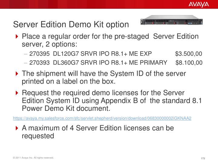 Server Edition Demo Kit option
