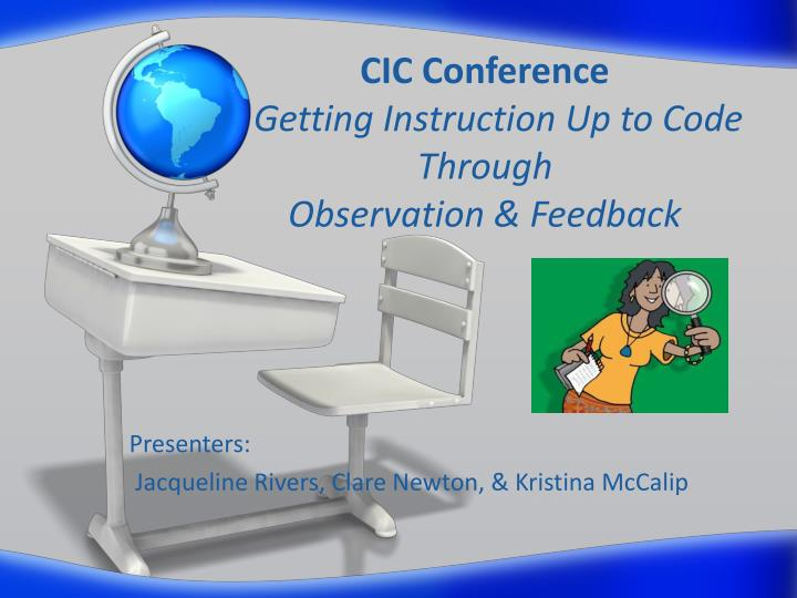 Cic conference getting instruction up to code through observation feedback