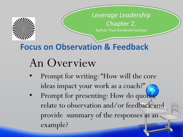 Focus on Observation & Feedback