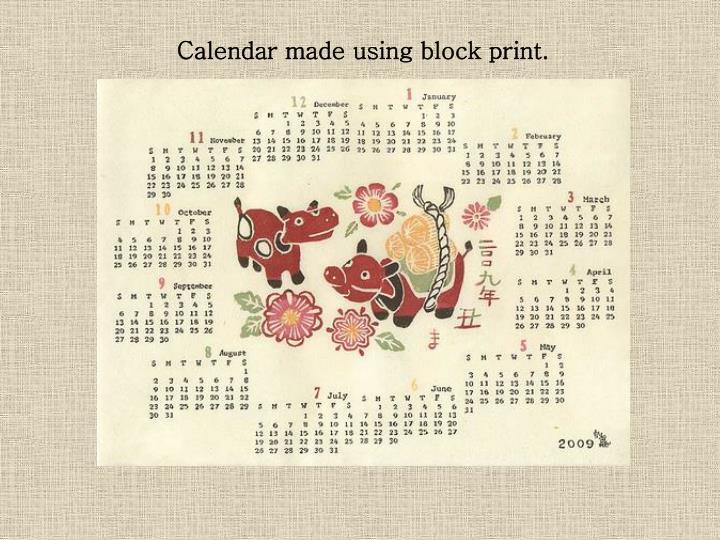 Calendar made using block print.