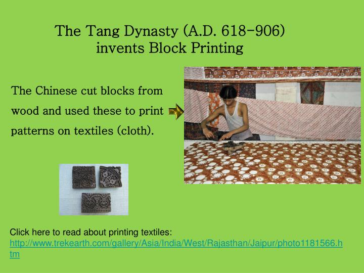 The Tang Dynasty (A.D. 618-906)