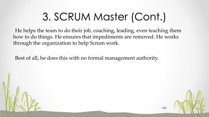 3. SCRUM Master (Cont.)