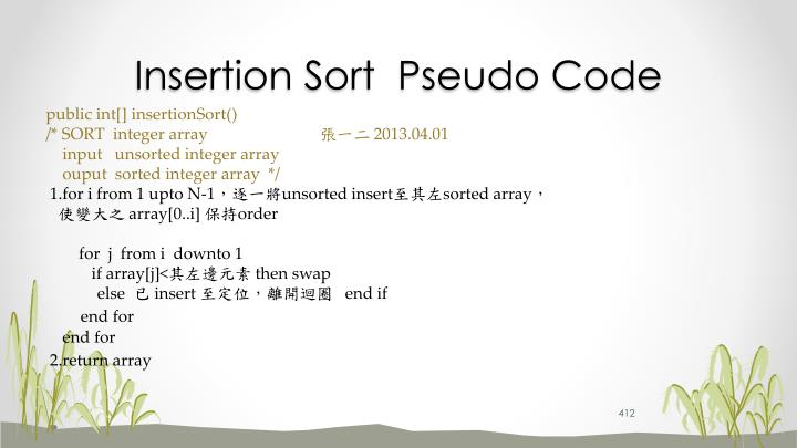 Insertion Sort  Pseudo Code