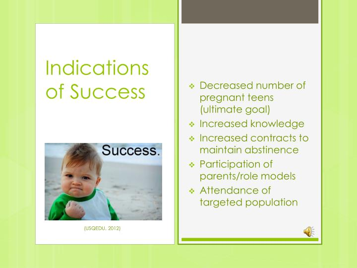 Indications of Success