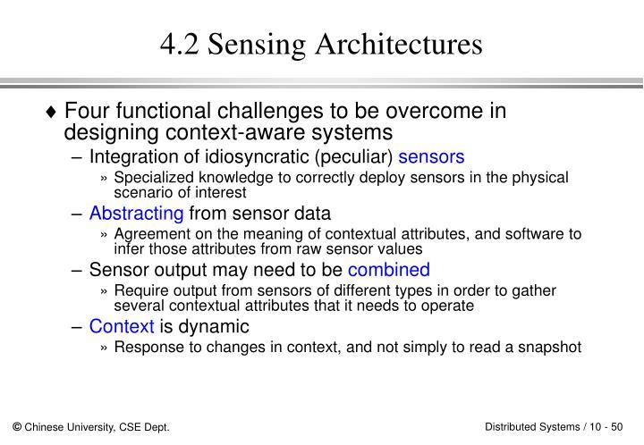 4.2 Sensing Architectures