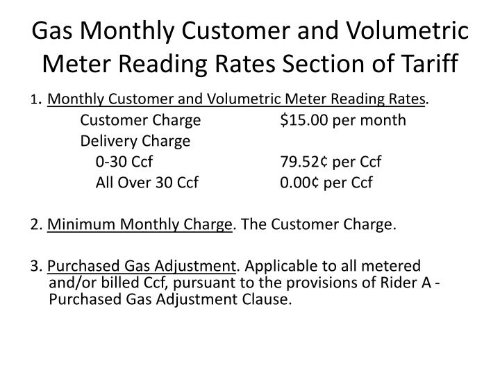 Gas Monthly Customer and Volumetric Meter Reading Rates Section of Tariff