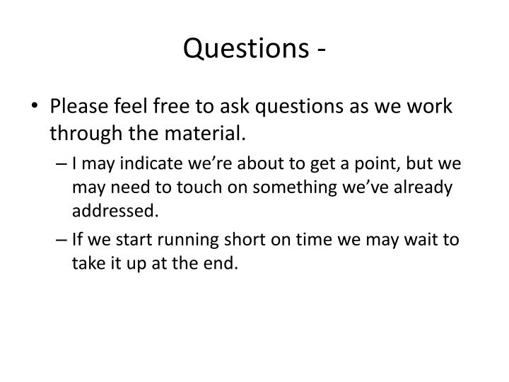Questions -