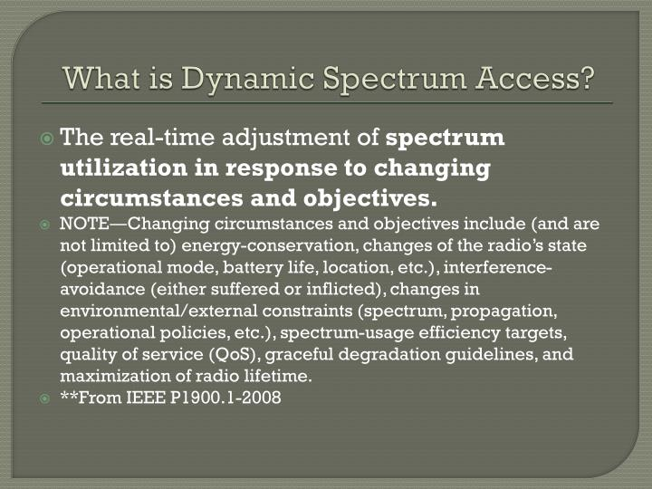 What is Dynamic Spectrum Access?