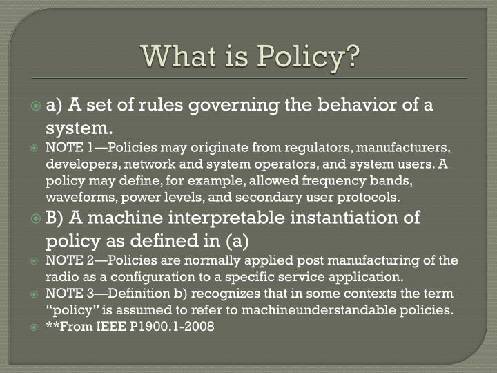 What is Policy?