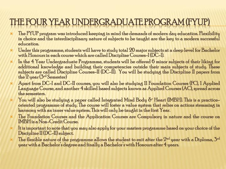 The four year undergraduate program fyup
