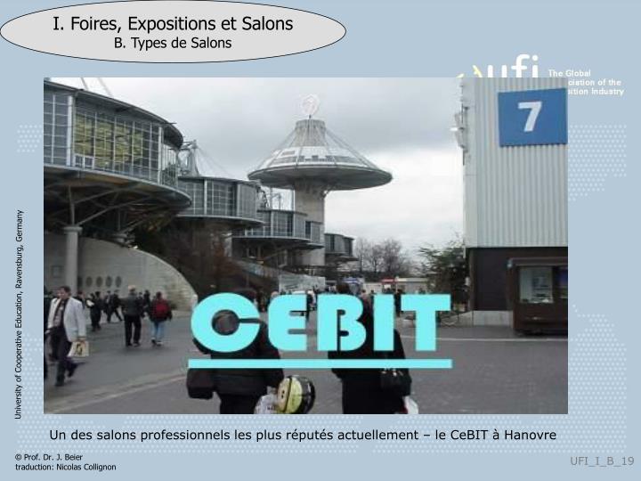 Un des salons professionnels les plus réputés actuellement – le CeBIT à Hanovre