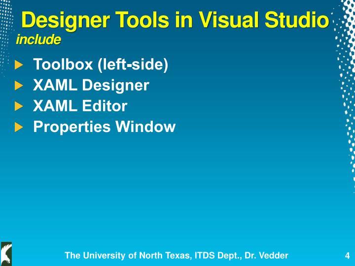 Designer Tools in Visual Studio