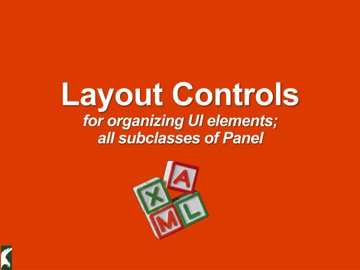 Layout Controls