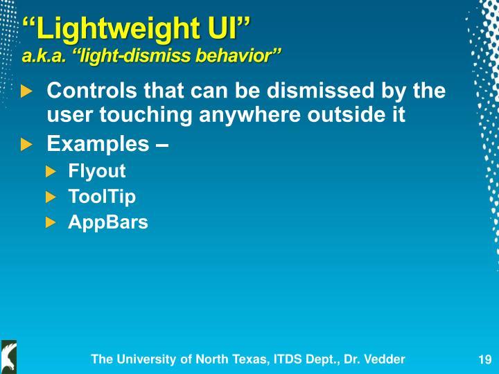 """""""Lightweight UI"""""""