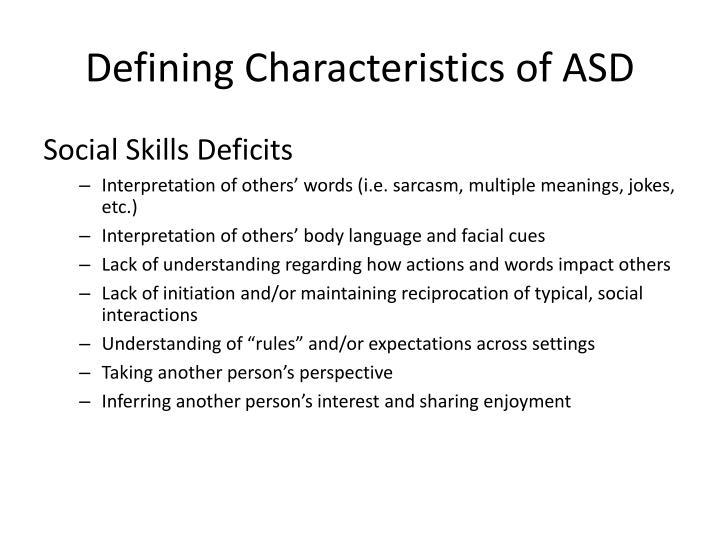 Defining Characteristics of ASD