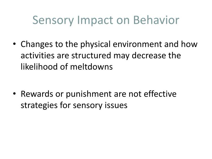 Sensory Impact on Behavior