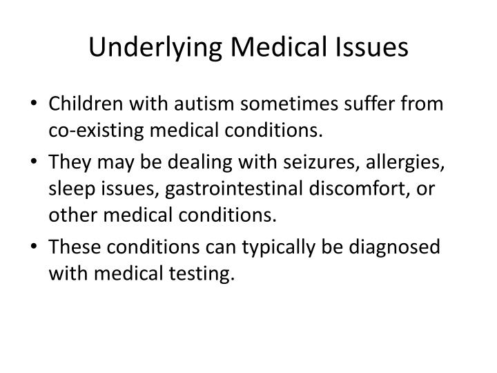 Underlying Medical Issues