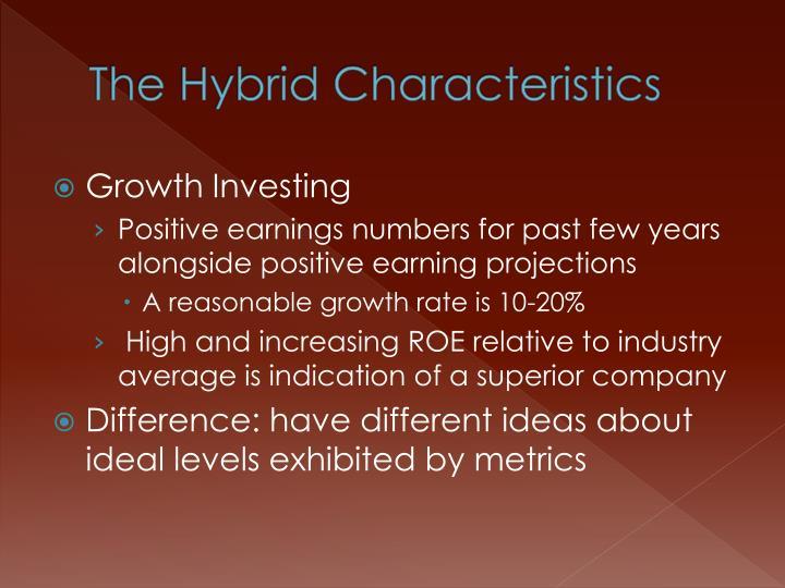 The Hybrid Characteristics