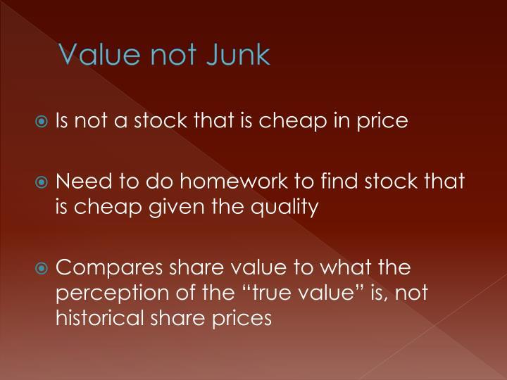 Value not Junk