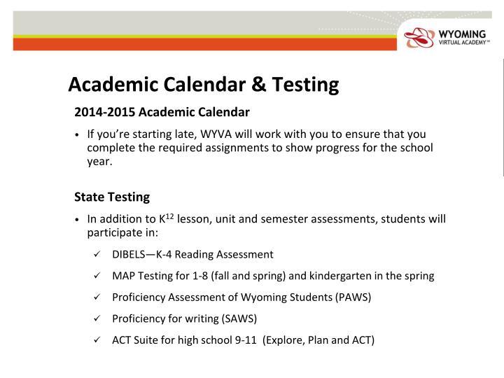 Academic Calendar & Testing