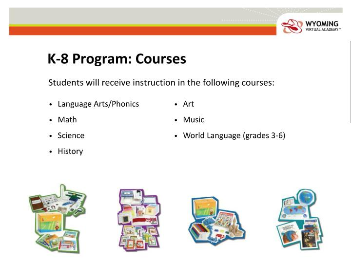 K-8 Program: Courses