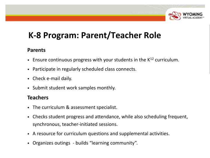 K-8 Program: Parent/Teacher Role
