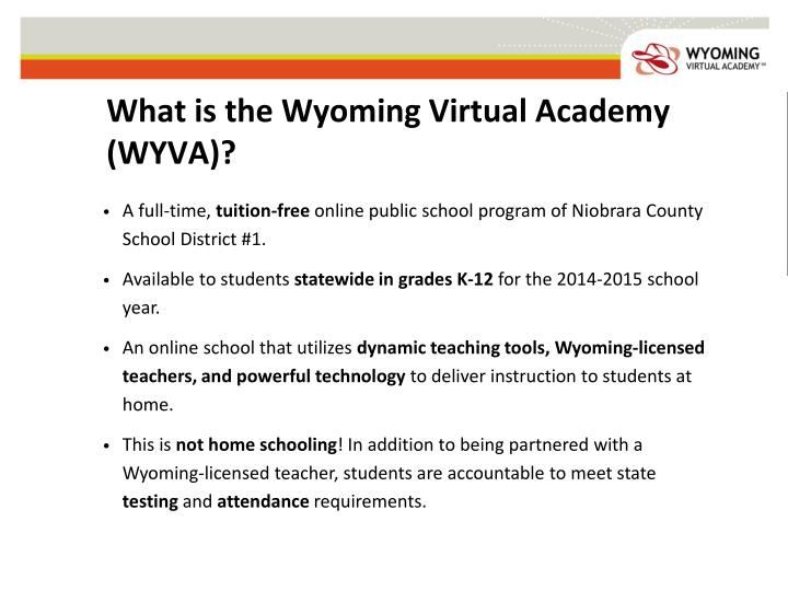 What is the Wyoming Virtual Academy (WYVA)?