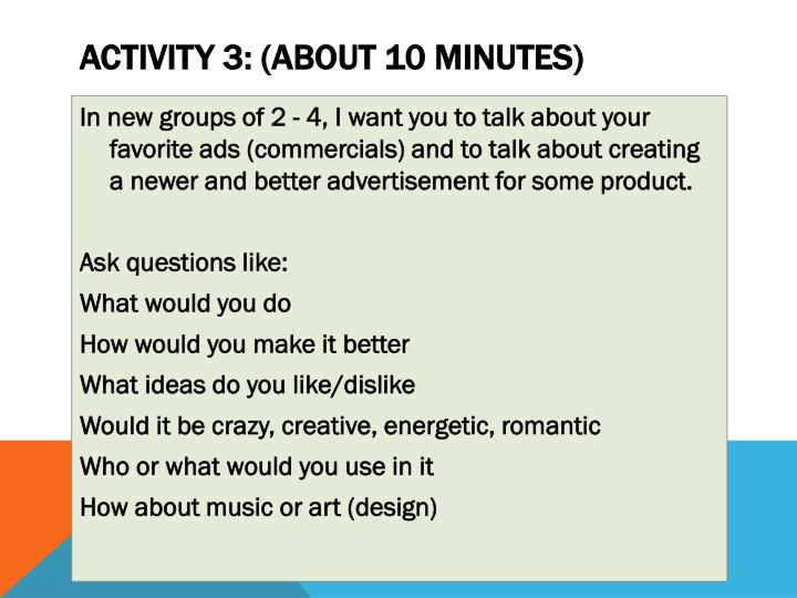Activity 3: (about 10 minutes)