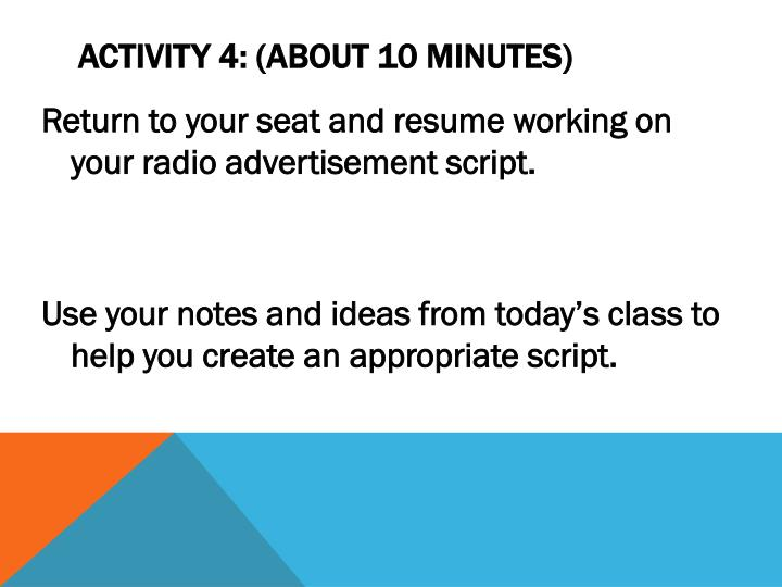 Activity 4: (about 10 minutes)